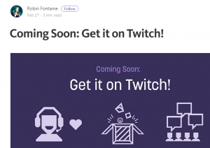 Coming Soon: Get it on Twitch!